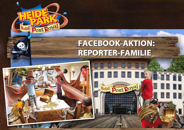Facebook Aktion: Heide-Park Soltau sucht eine Reporter-Familie