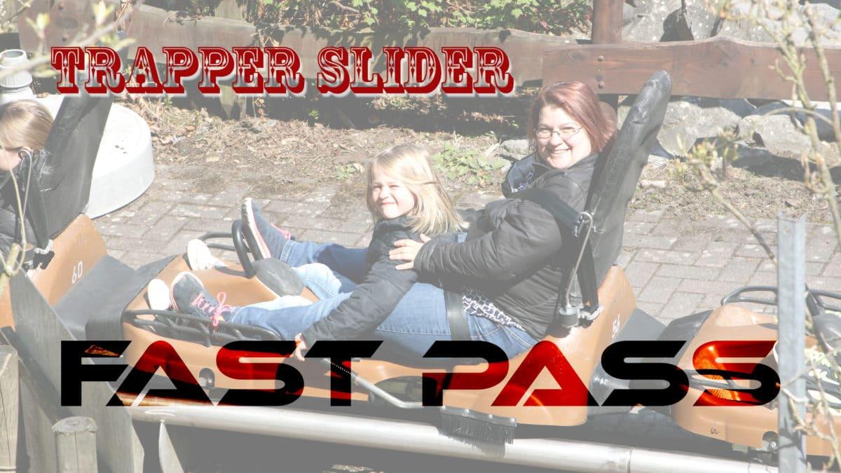 Trapper Slilder - Fast Pass System und 360° Fahrt - - 1 -