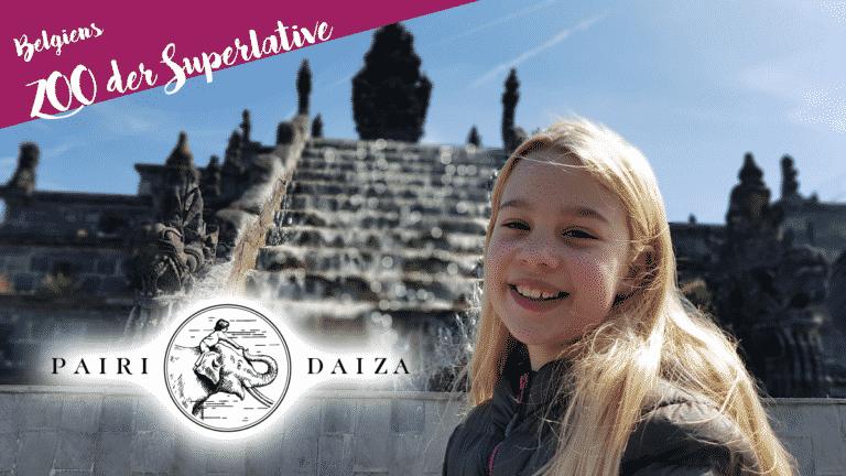 Titelbild Pairi Daiza - Belgiens Zoo der Superlative